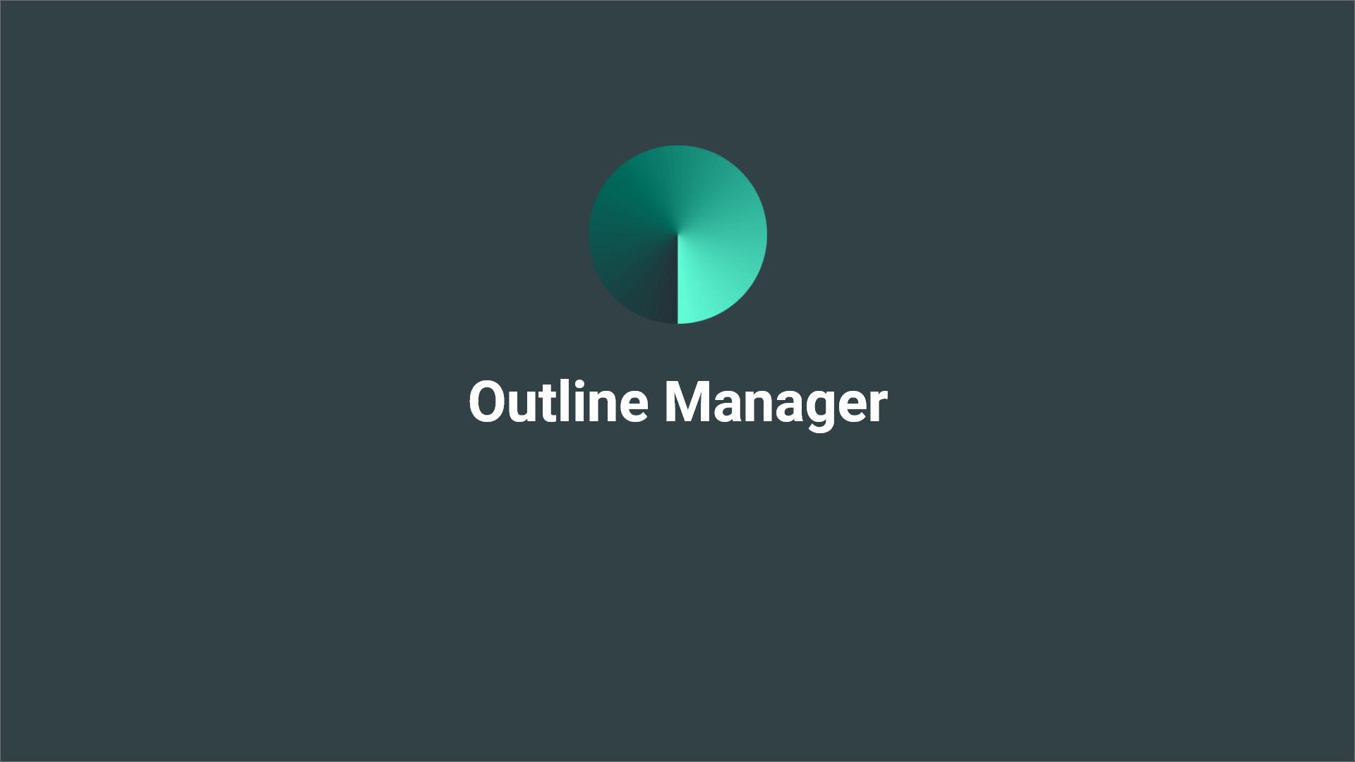 Outline VPN:輕鬆建立 VPN 的好選擇