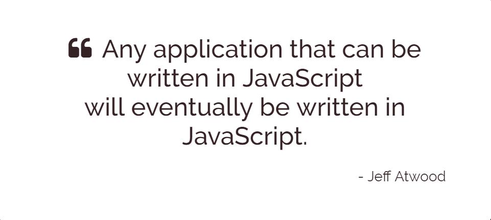 任何能被 JavaScript 改寫的軟體,都終將被 JavaScript 改寫